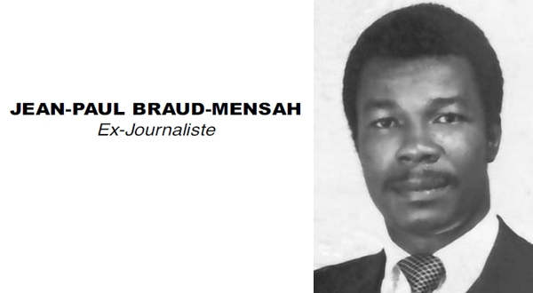 IN MEMORIAM: JEAN-PAUL BRAUD-MENSAH Ex-Journaliste