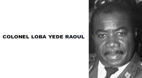 Remerciements: COLONEL LOBA YEDE RAOUL