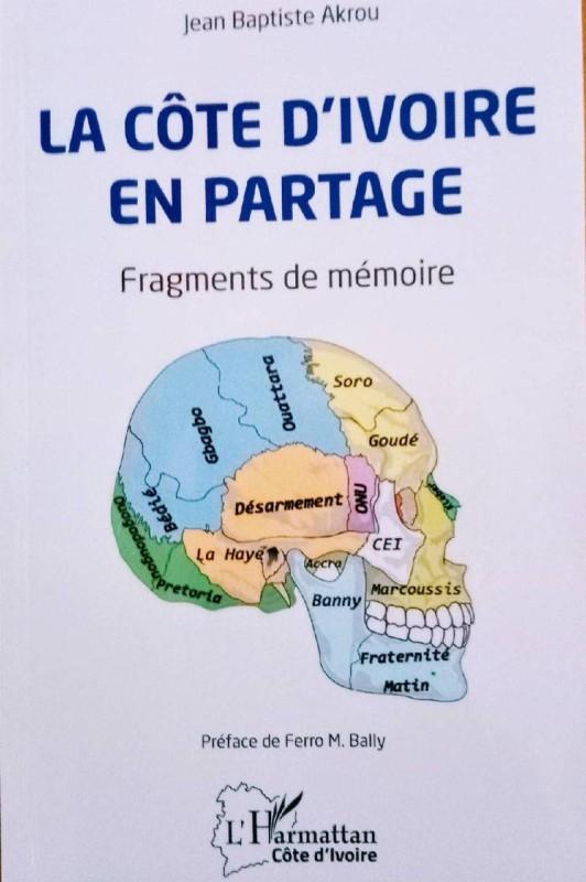 La couverture de l'œuvre écrite par Jean-Baptiste Akrou, ancien DG de Fraternité Matin. (DR)