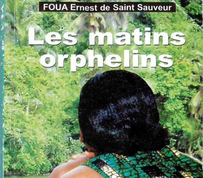 """Le livre """"Les matins orphelins"""" de Foua Ernest de Saint Sauveur, un hymne au vivre-ensemble. (DR)"""